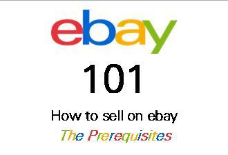 ebay 101 Prerequisites